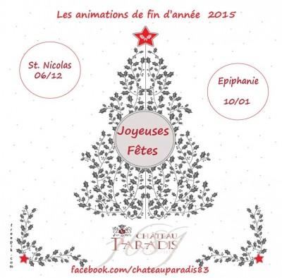 Fêtes de fin d'année au Château Paradis